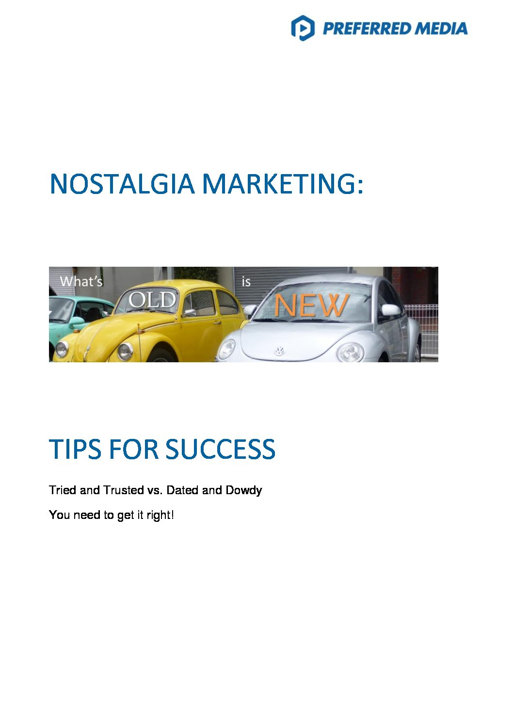 Nostalgia Marketing Tips For Success